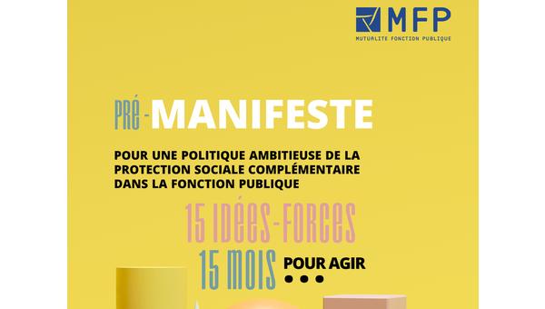 Publication du pré-manifeste de la MFP dans le cadre de la démarche unitaire (Mutuelles - OS) sur la PSC.